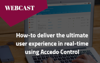 On-Demand Webcast: How-to deliver the ultimate user experience in real-time using Accedo Control